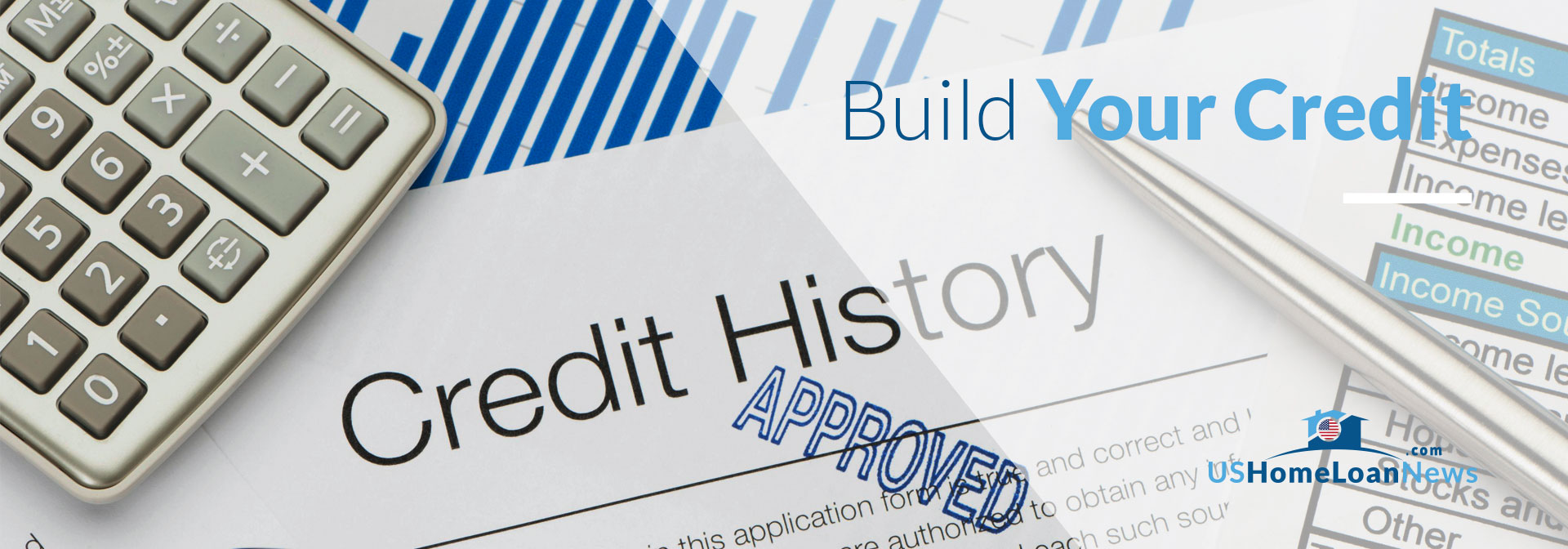 Build Your Credit – What are the Best Options? Credit History to build your credit in US Home Loan News