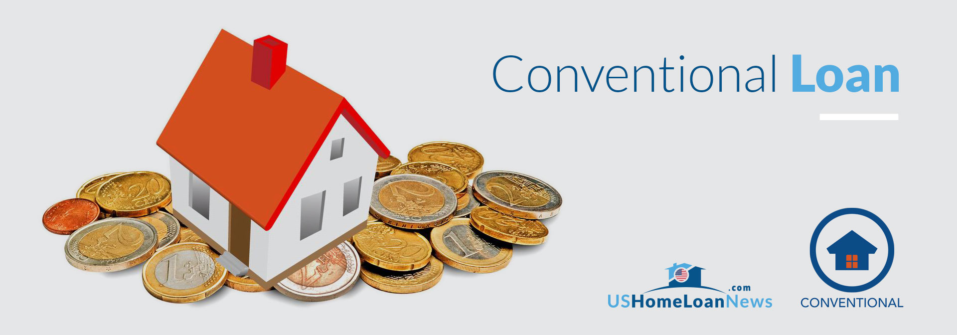 Conventional Loan for Home Loan brought to you by US Home Loan News