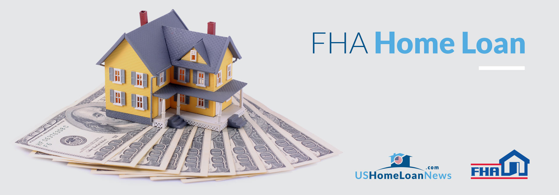 FHA Home Loan from US Home Loan News